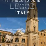This image shows the bell tower at Piazza del Duomo in Lecce Old Town. It is an optimised image for Pinterest. There is overlay text that reads: 13 things to do in Lecce Italy.