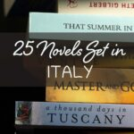 This is a close-up of various novels put one on top of another. It's an optimised image for Pinterest. There's overlay text that reads: 25 Novels Set in Italy. If you like our article about the best books set in Italy, please pin this image!