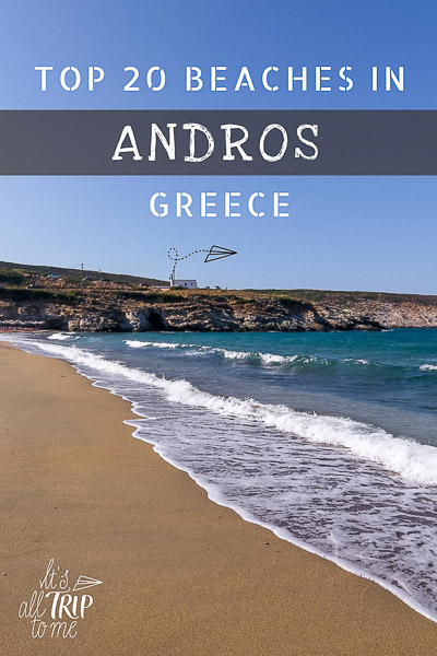 This is a photo of Ateni Beach in Andros Greece. There are big waves crashing on the golden brown sand. There are no people to be seen. This is an optimised image for Pinterest. There is overlay text that reads: Top 20 beaches in Andros Greece. If you like our article about the best Andros beaches, please pin this image!
