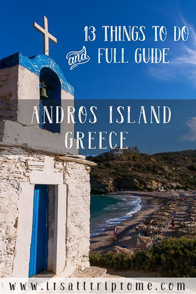 13 unique things to do in Andros Greece and full Andros Guide.