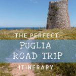 This image shows one of many abandoned watchtowers that line the coast of Puglia. There is a super narrow path leading to the stone tower. In the background, we can see the sea. This is an optimised image for Pinterest. There is overlay text that reads: The Perfect Puglia Road Trip Itinerary. If you like our article, please pin this image!