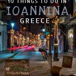 This is a night shot of one of the main streets in Ioannina Old Town. This is an optimised image for Pinterest. There is overlay text that reads 10 things to do in Ioannina Greece.