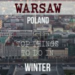 This image shows the impressive skyline of modern Warsaw at sunset. This is an optimised image for Pinterest. There is overlay text that reads Warsaw Poland, Top things to do in winter. If you like our article about Winter in Warsaw, pin this image!